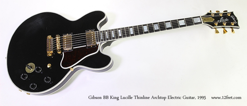 Gibson BB King Lucille Thinline Archtop Electric Guitar, 1995 Full Front View