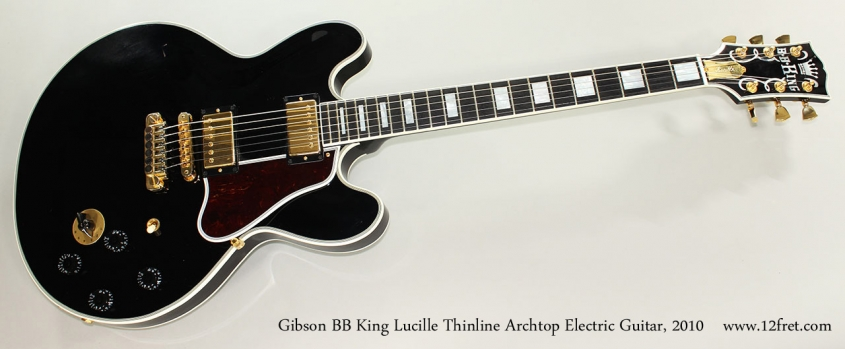 Gibson BB King Lucille Thinline Archtop Electric Guitar, 2010 Full Front View