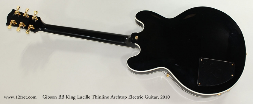 Gibson BB King Lucille Thinline Archtop Electric Guitar, 2010 Full Rear View