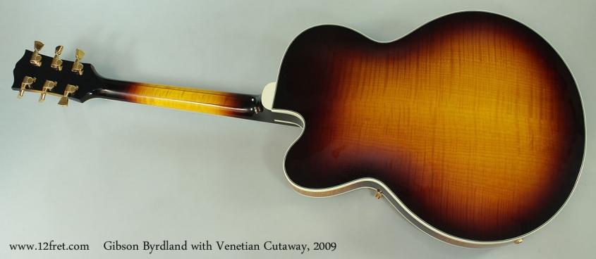 Gibson Byrdland with Venetian Cutaway, 2009 Full Rear View