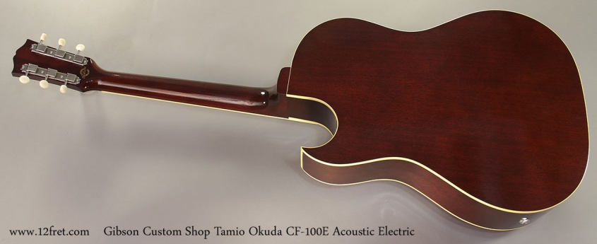 Gibson Custom Shop Tamio Okuda CF-100E Acoustic Electric Full Rear View