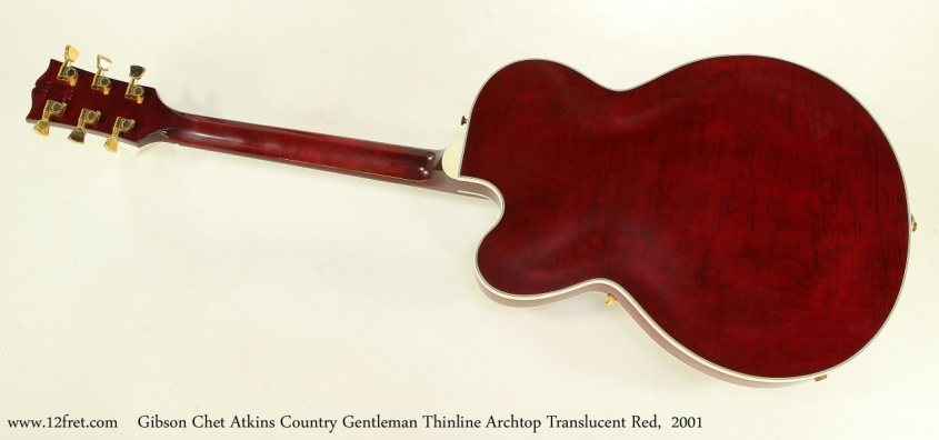 Gibson Chet Atkins Country Gentleman Thinline Archtop Translucent Red,  2001  Full Rear View