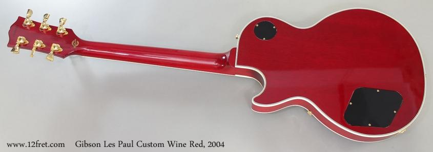 Gibson Les Paul Custom Wine Red, 2004 Full Rear View