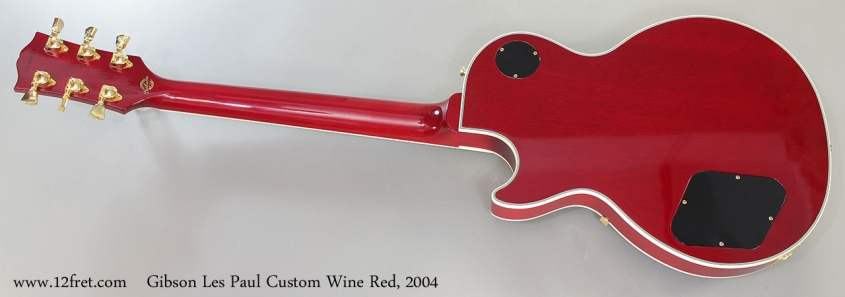 Gibson Les Paul Custom Wine Red, 2004 Full Rear View
