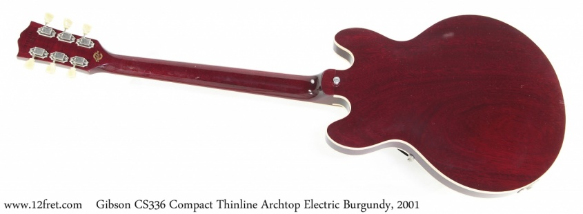 Gibson CS336 Compact Thinline Archtop Electric Burgundy, 2001 Full Rear View