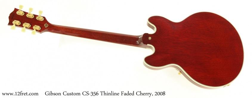 Gibson Custom CS356 Thinline Faded Cherry, 2008 Full Rear View