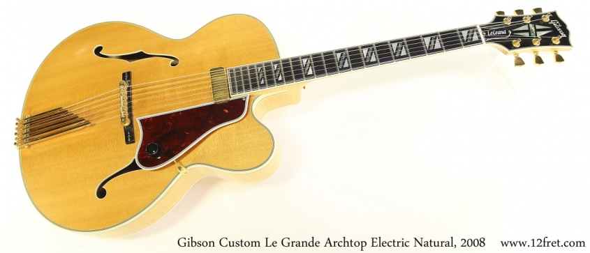 Gibson Custom Le Grande Archtop Electric Natural, 2008 Full Front View