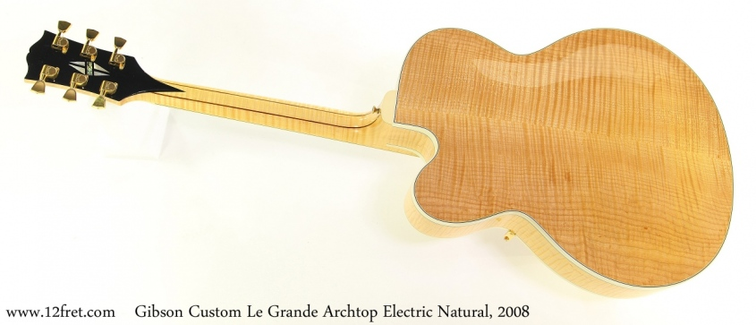 Gibson Custom Le Grande Archtop Electric Natural, 2008 Full Rear View