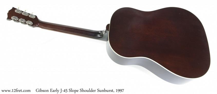 Gibson Early J-45 Slope Shoulder Sunburst, 1997 Full Rear View