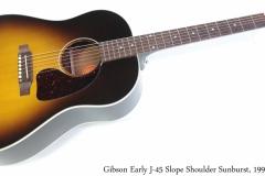 Gibson Early J-45 Slope Shoulder Sunburst, 1997 Full Front View