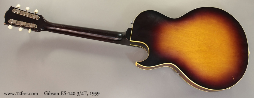 Gibson ES-140 3/4T, 1959 Full Rear View
