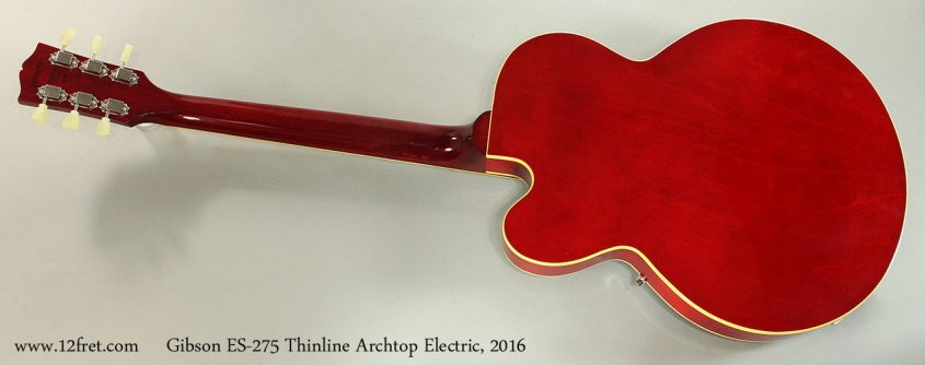 Gibson ES-275 Thinline Archtop Electric, 2016 Full Rear View