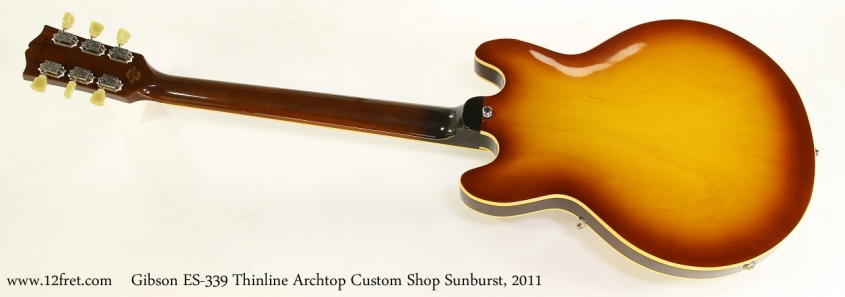 Gibson ES-339 Thinline Archtop Custom Shop Sunburst, 2011  Full Rear View