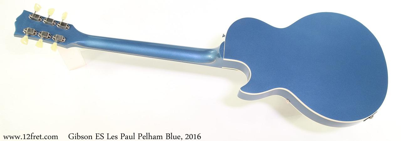 Gibson ES Les Paul Pelham Blue, 2016 Full Rear View