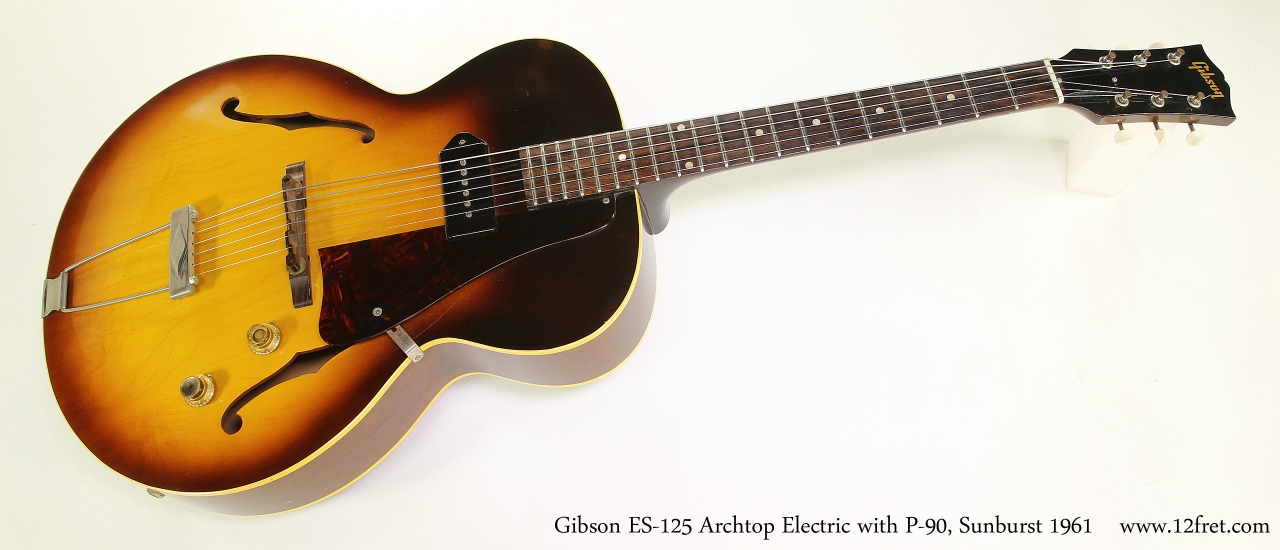 Gibson ES-125 Archtop Electric with P-90, Sunburst 1961  Full Front View