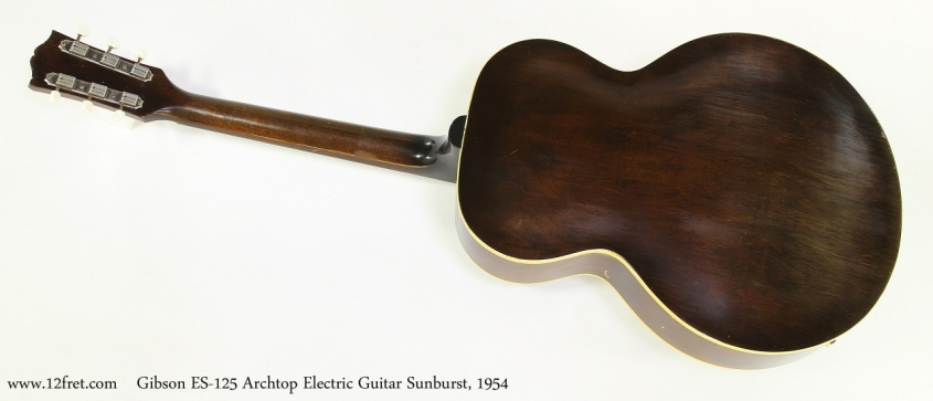 Gibson ES-125 Archtop Electric Guitar Sunburst, 1954   Full Rear View
