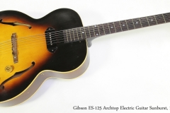 Gibson ES-125 Archtop Electric Guitar Sunburst, 1954   Full Front View