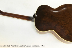 Gibson ES-125 Archtop Electric Guitar Sunburst, 1961   Full Rear View