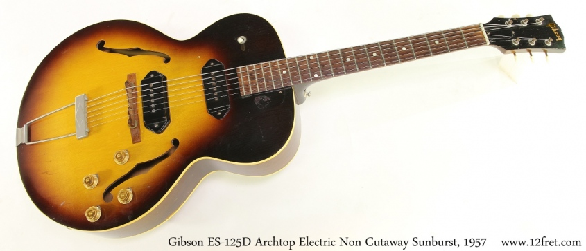Gibson ES-125D Archtop Electric Non Cutaway Sunburst, 1957 Full Front View