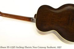Gibson ES-125D Archtop Electric Non Cutaway Sunburst, 1957 Full Rear View