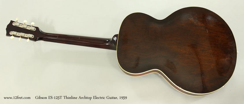 Gibson ES-125T Thinline Archtop Electric Guitar, 1959 Full Rear View