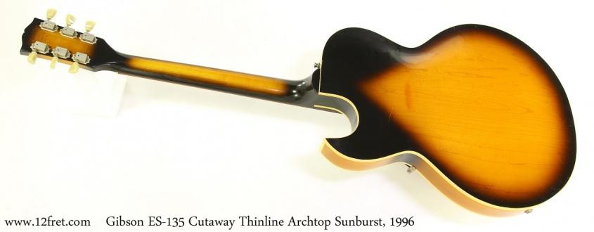 Gibson ES-135 Cutaway Thinline Archtop Sunburst, 1996 Full Rear View
