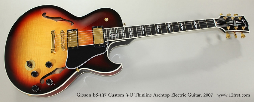 Gibson ES-137 Custom 3-U Thinline Archtop Electric Guitar, 2007 Full Front View