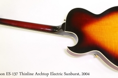 Gibson ES-137 Thinline Archtop Electric Sunburst, 2004 Full Rear View