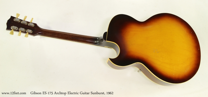 Gibson ES-175 Archtop Electric Guitar Sunburst, 1962 Full Rear View