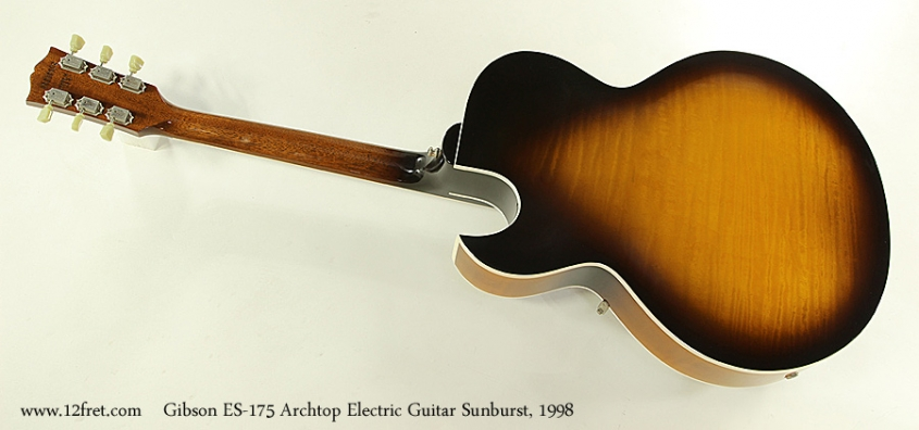 Gibson ES-175 Archtop Electric Guitar Sunburst, 1998 Full Rear View