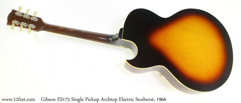 Gibson ES175 Single Pickup Archtop Electric Sunburst, 1966 Full Rear View