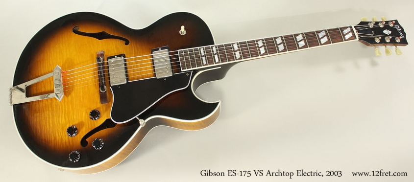 Gibson ES-175 VS Archtop Electric, 2003 Full Front VIew