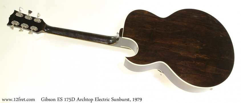 Gibson ES 175D Archtop Electric Sunburst, 1979 Full Rear View
