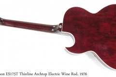 Gibson ES175T Thinline Archtop Electric Wine Red, 1976 Full Rear View