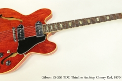 Gibson ES-330 TDC Thinline Archtop Cherry Red, 1970-1972  Full Front VIew