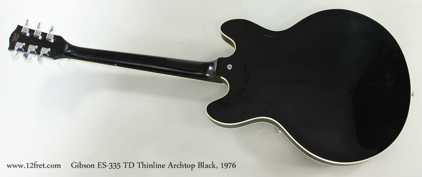 Gibson ES-335 TD Thinline Archtop Black, 1976 Full Rear View