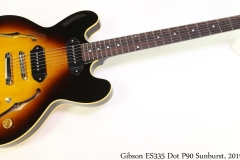 Gibson ES335 Dot P90 Sunburst, 2019 Full Front View