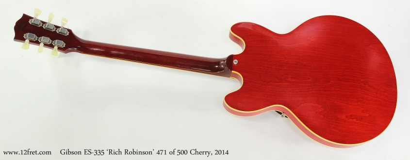 Gibson ES-335 'Rich Robinson' 471 of 500 Cherry, 2014  Full Rear View