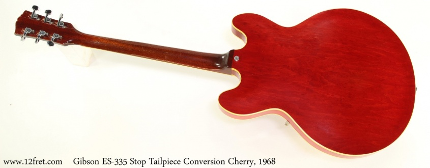 Gibson ES-335 Stop Tailpiece Conversion Cherry, 1968 Full Rear View
