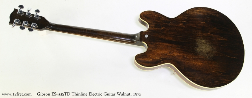 Gibson ES-335TD Thinline Electric Guitar Walnut, 1975   Full Rear VIew