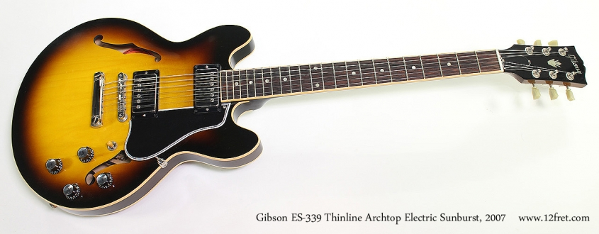 Gibson ES-339 Thinline Archtop Electric Sunburst, 2007 Full Front View