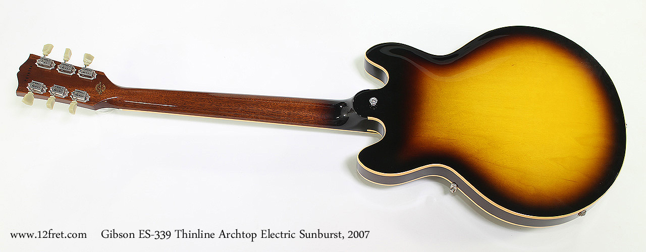 Gibson ES-339 Thinline Archtop Electric Sunburst, 2007 Full Rear View
