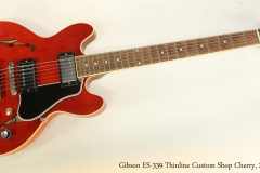 Gibson ES-339 Thinline Custom Shop Cherry, 2008  Full Front View