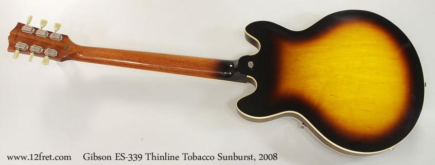 Gibson ES-339 Thinline Tobacco Sunburst, 2008 Full Rear View