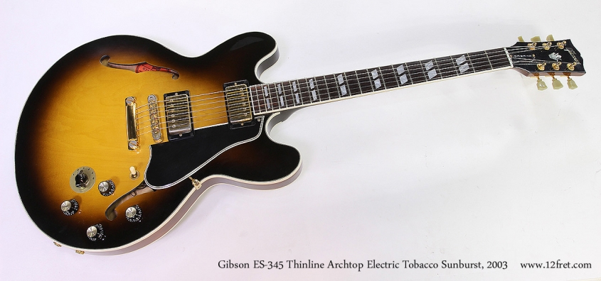 Gibson ES-345 Thinline Archtop Electric Tobacco Sunburst, 2003 Full Front View