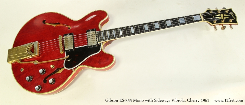 Gibson ES-355 Mono with Sideways Vibrola, Cherry 1961  Full Front View