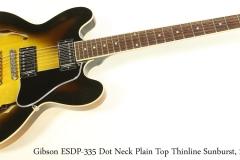 Gibson ESDP-335 Dot Neck Plain Top Thinline Sunburst, 2006 Full Front View