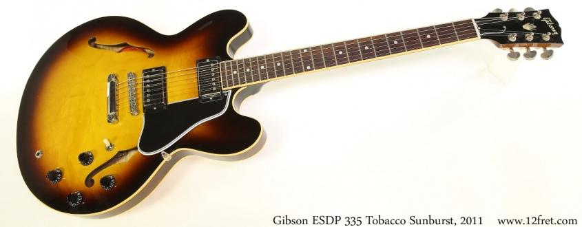 Gibson ESDP 335 Tobacco Sunburst, 2011 Full Front View