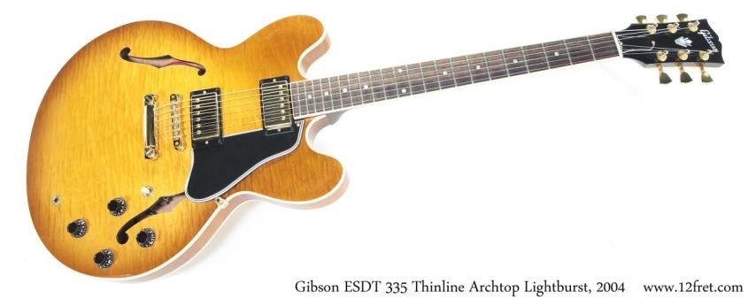 Gibson ESDT-335 Thinline Archtop Lightburst, 2004 Full Front View