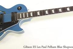 Gibson ES Les Paul Pelham Blue Shopworn, 2016 Full Front View